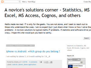 A novice's solutions corner - Statistics, MS Excel, MS Access, Cognos, and others Blogging Fusion Blog Directory