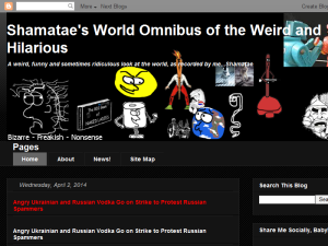 Shamatae's World Omnibus of the Weird and Hilarious
