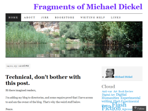 Fragments of Michael Dickel