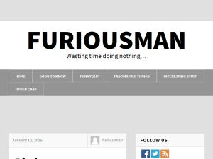 Furiousman | Wasting time doing nothing Blogging Fusion Blog Directory