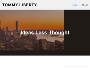 Ideas Less Thought by Tommy Liberty Blogging Fusion Blog Directory