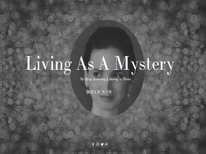 Living As A Mystery