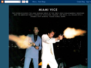 Miami Vice Blog Forum Blogging Fusion Blog Directory