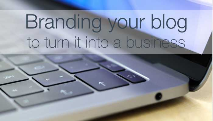 The Best Advice I Can Give For Branding Your Blog Blogging Fusion Blog Directory