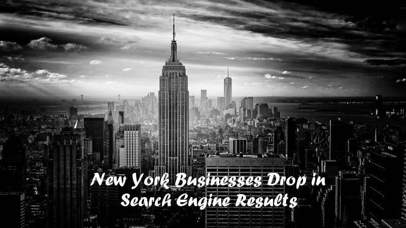 Why Do New York Businesses Drop in Search Engine Results Rankings? Blogging Fusion Blog Directory