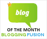 Blogging Fusion Blog Directory Blog of the Month