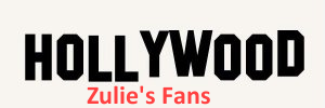 Zulie's Fans -A Hollywood Insider's View of Modeling, Acting, Celebrities